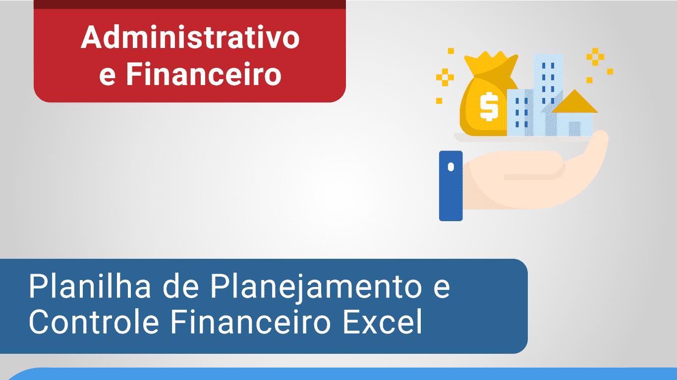 Planilha de Controle e Planejamento Financeiro Excel loja 1