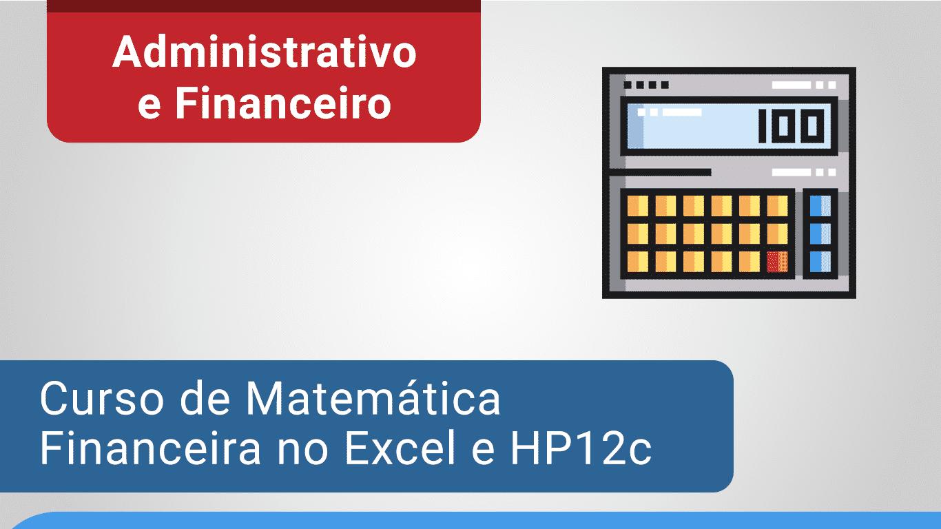 Curso de Matematica Financeira no Excel e HP12c